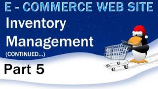 5. E - Commerce Website PHP Tutorial - Inventory Management Continued