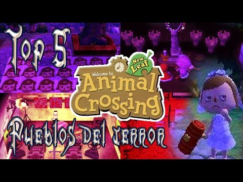Mi top 5 pueblos del terror en Animal Crossing New Leaf