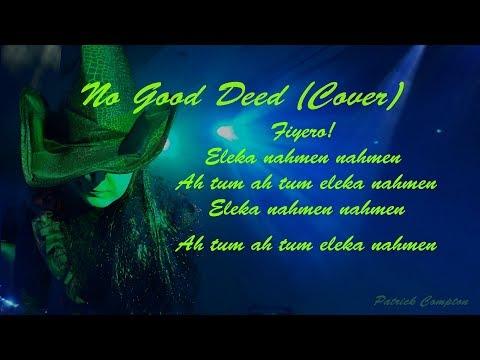 No Good Deed (Cover with Lyrics)