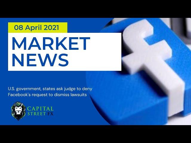 Today's Stock Market News ● Financial Market News ● Capital Street Fx - April 08, 2021