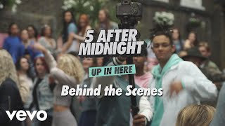 5 After Midnight - Up In Here (Behind the Scenes)
