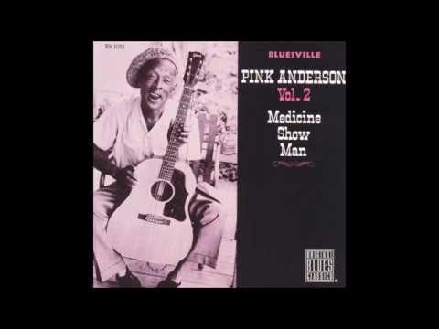 Pink Anderson - Medicine Show Man (Full Album)
