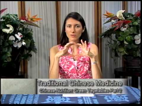 Green Vegetables Part 2 -Traditional Chinese Medicine and Acupuncture