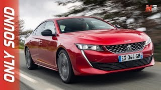 NEW PEUGEOT 508 GT 2018 - FIRST TEST DRIVE ONLY SOUND