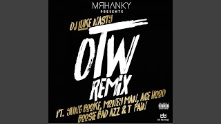OTW (Remix) (feat. Yung Booke, Money Man, Ace Hood, Boosie Badazz & T-Pain)