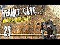 Hermit Cave: 25 | MEGA Miner | Modded Minecraft