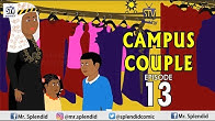 CAMPUS COUPLE EPISODE 13 (Splendid TV) (Splendid Cartoon)