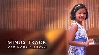 Minus Track | Oru Manjin Thulli | Annakutty | Nelson Peter | Karaoke ©
