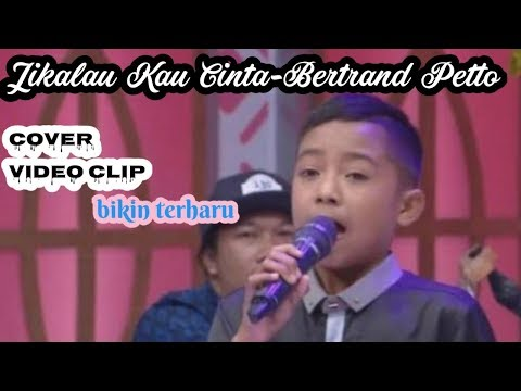 Jikalau Kau Cinta - Cover Betrand Petto [cover Lirik Vidio Clip] (judika Junior)