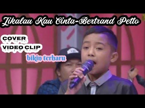Jikalau Kau Cinta - Cover Betrand Petto [cover Lirik Vidio Clip] (judika Junior)