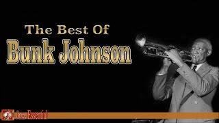Bunk Johnson - The Best of Bunk Johnson