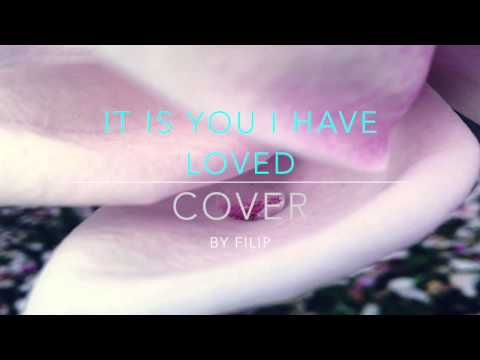 Dana Glover - it is you i have loved (Cover) by Filip Proučil