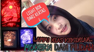 Paper Cut Light Box | TUTORIAL MEMBUAT LAMPU HIAS SEDERHANA TAPI MEWAH | DIY BY NANANANANANA415