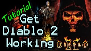 tutorial how to get diablo 2 to work on windows 10 8 1 8 and 7