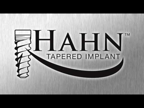 Doctors discuss the benefits of the  Hahn™ Tapered Implant System