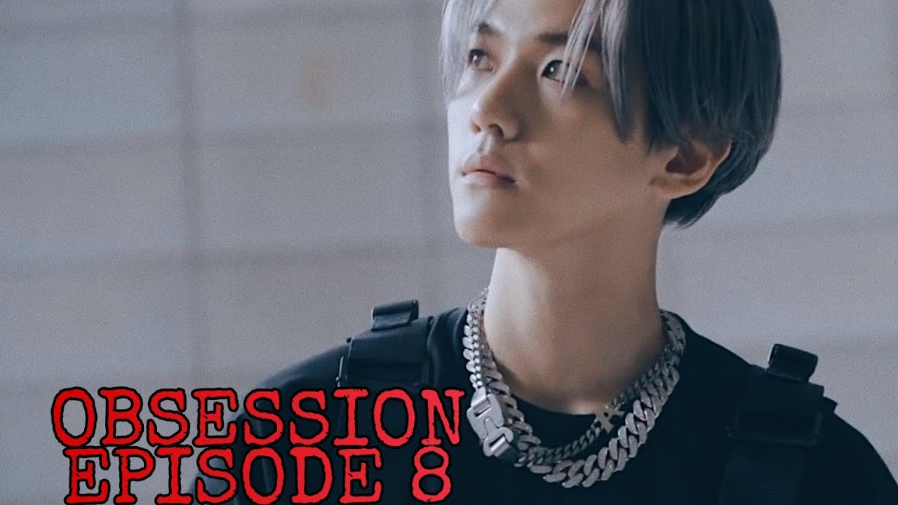 He has a weird obsession towards you || Obsession Ep 8