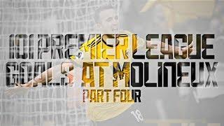 101 Molineux Premier League goals   Part 4   Jimenez, Jota, Neves