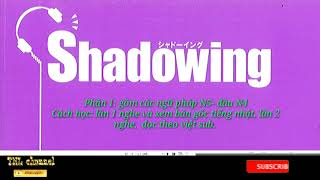 Shadowing N4 N5 Vietsub   Luyện nói tốt nhất cho người mới bắt đầu học - Phần 1