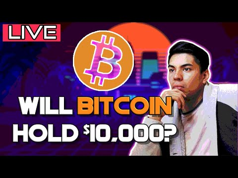 Will Bitcoin hold 10k? Bitcoin Technical Analysis LIVE