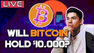 Will Bitcoin hold 10k? Bitcoin Technical Analysis LIVE