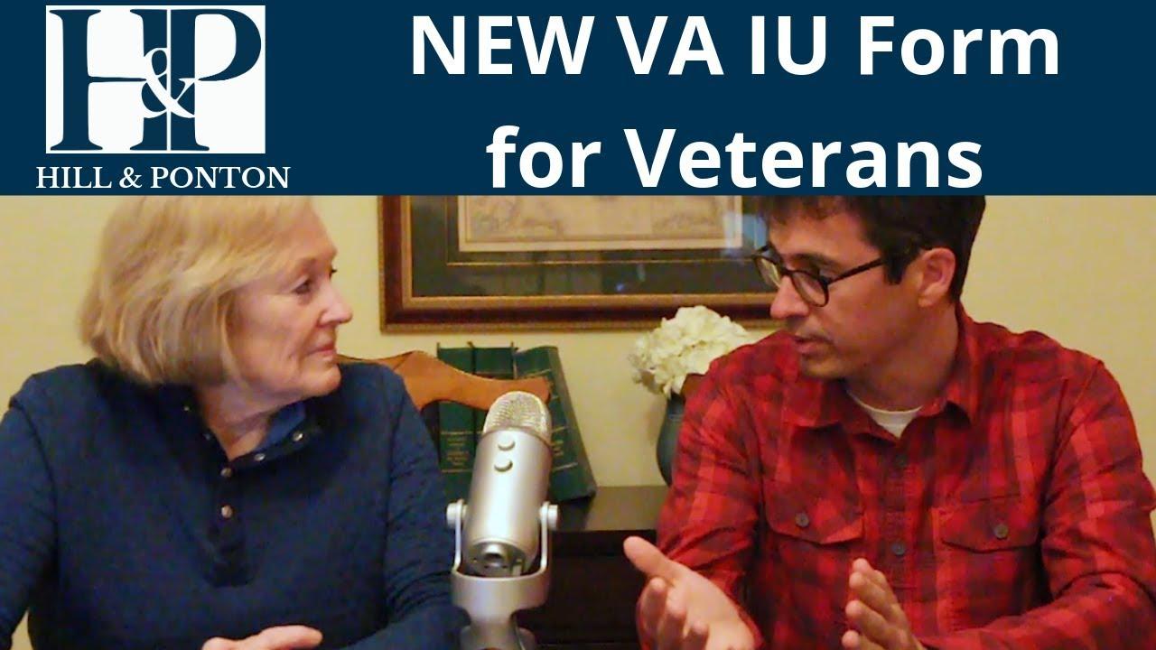 Video - New IU Unemployability Form - Hill & Ponton, P A