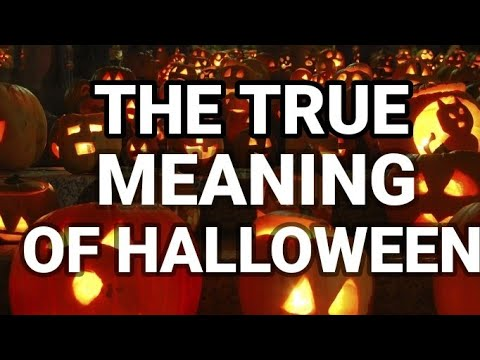 The True Meaning of Halloween - YouTube