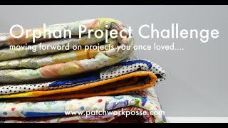 What is an Orphan Quilt Block and Project?
