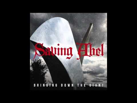 Saving Abel - Bringing Down The Giant