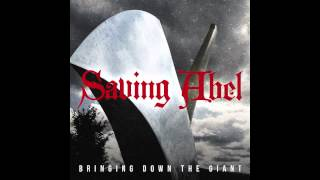 Saving Abel - Bringing Down The Giant