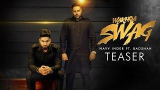 Download Hindi Video Songs - WAKHRA SWAG- NAVV INDER FT.BADSHAH -DESI TADKA REMIX DJ HARSH BHUTANI
