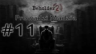 Beholder 2 #11 - Impreza u szefa