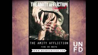 Watch Amity Affliction Fire Or Knife video