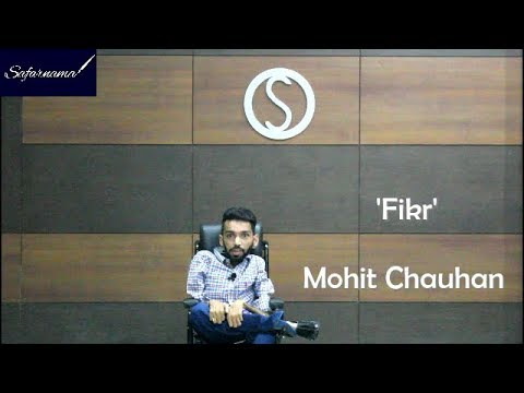 'Fikr' By Mohit Chauhan | Safarnama | Words and Melody 4.0