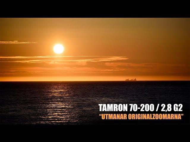 Vi testar Tamron 70 200/2,8 G2