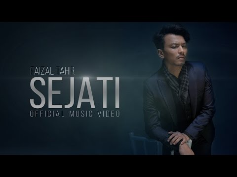 Sejati (Official Music Video) - Faizal Tahir