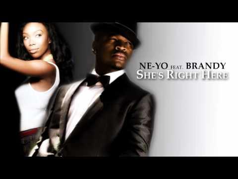 Ne-yo feat. Brandy - She's right here