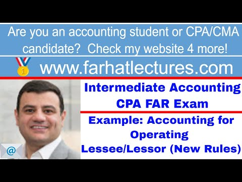 Example: Accounting for Operating Leases - Lessee - Lessor | Intermediate Accounting | CPA Exam FAR