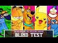 BLIND TEST - Dessin Animé Année 2000 [50 Titres]