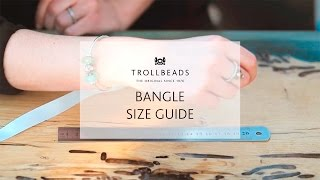 Bangle size guide from Trollbeads