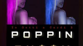 Cardi B x Yo Gotti - Poppin&#39 Puy (Official Audio Leaked)