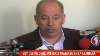 LEY DE 8% DEBE VOLVER A TRATARSE EN LA ASAMBLEA