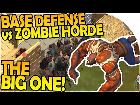 DEFENDING OUR BASE vs THE ZOMBIE HORDE -Facing THE BIG ONE - Last Day On Earth Survival 1.5.7 Update