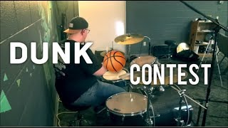 Dunk Contest- Andy Mineo and Wordsplayed- Drum Cover
