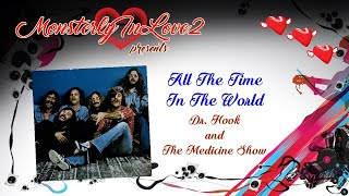 Dr. Hook & The Medicine Show - All The Time In The World