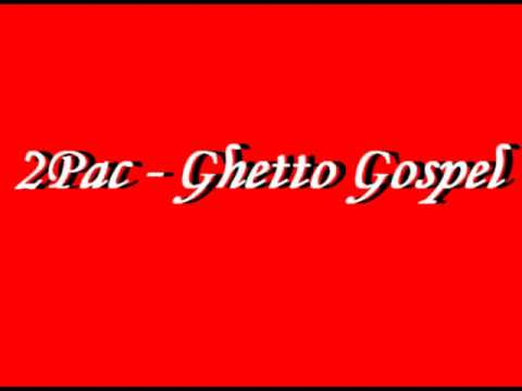 2Pac - Ghetto Gospel +Download
