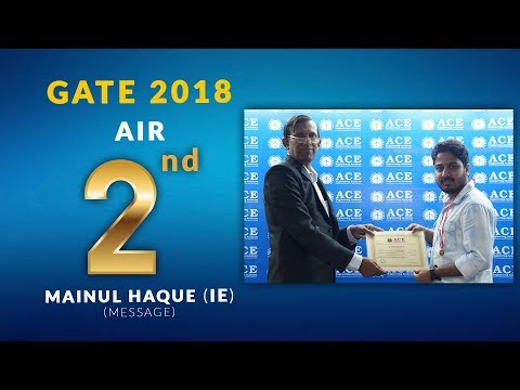 GATE 2018 IN All India 2nd Ranker Mainul Haque