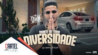 MC Donan - Diante de toda Diversidade (Lyric Vídeo) Dj Impostor