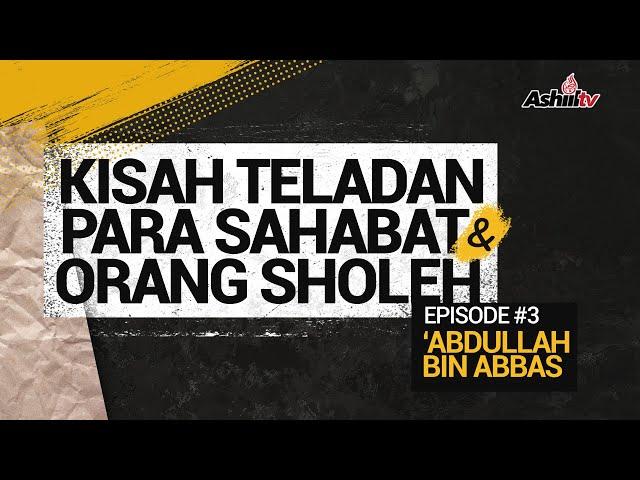 KISAH TELADAN PARA SAHABAT & ORANG SHOLEH (EPS#3) - USTADZ ABUZ ZUBAIR HAWAARY