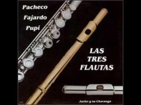 Johnny Pacheco, Pupi Legarreta y José Fajardo - Las Tres Flautas