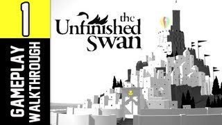 The Unfinished Swan Gameplay Walkthrough - Part 1 [Chapter 1] The Garden PS3 Let